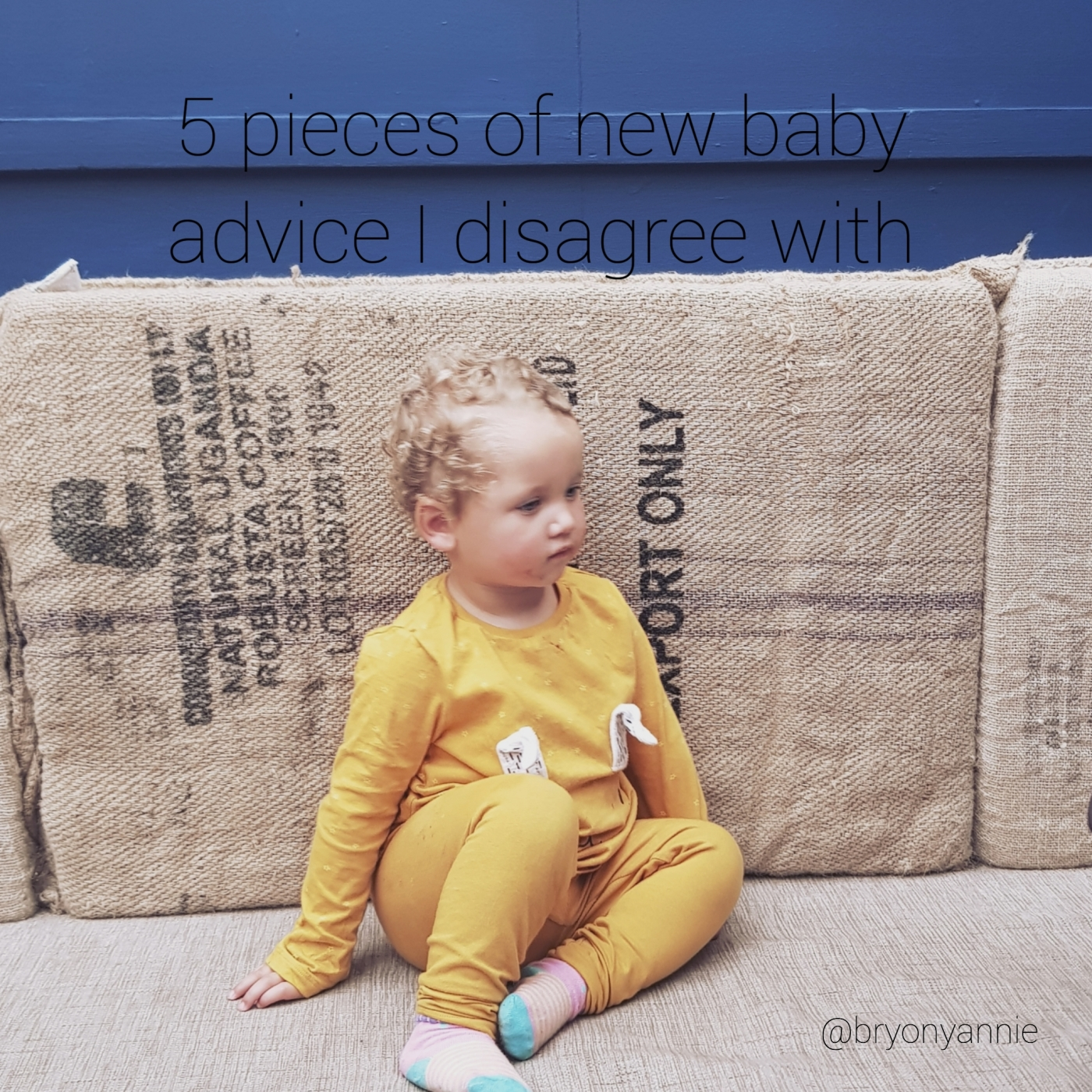 5 pieces of baby advice I disagree with